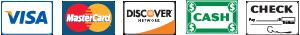 We Accept Visa,MasterCard,Discover,Cash,Check